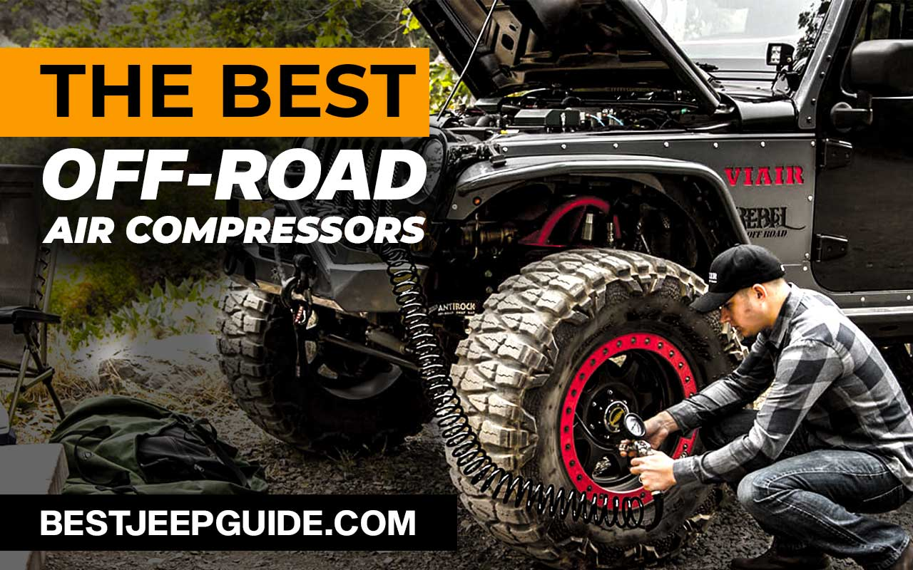 best portable air compressor for off roading