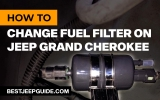 How to Change Fuel Filter on Jeep Grand Cherokee